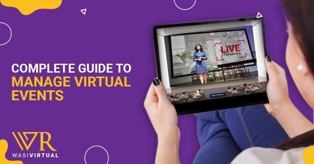 Complete Guide To Manage Virtual Webinars