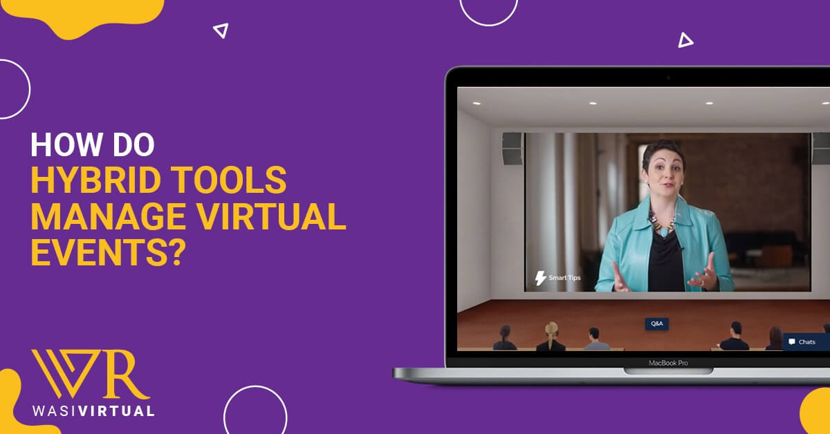 How do hybrid tools manage virtual events
