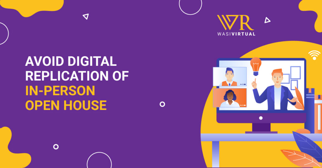 Avoid-Digital-Replication-of-In-Person-Open-House
