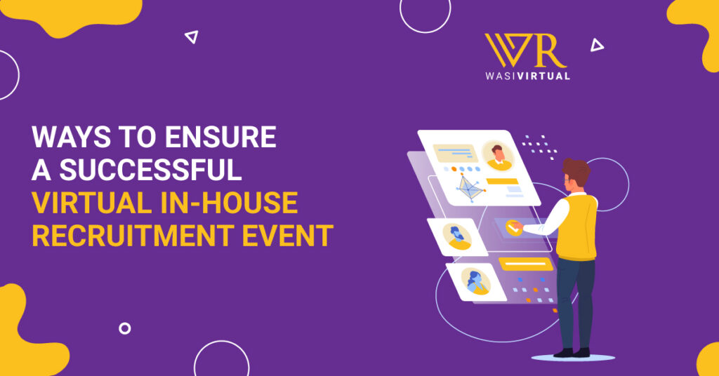 Ways-to-ensure-a-successful-virtual-in-house-recruitment-event